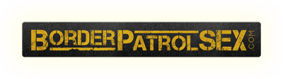 BorderPatrolSex discount